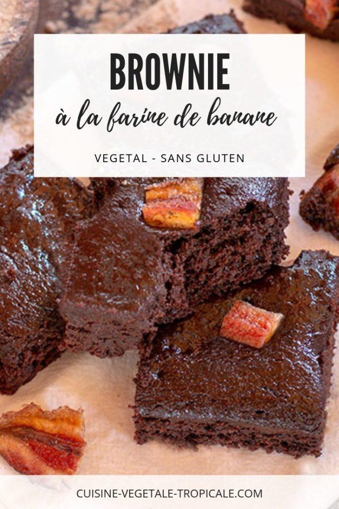 Recette vegan et sans gluten du brownie à la farine de banane verte.