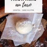 Pâte à tarte au taro (recette vegan, sans gluten).